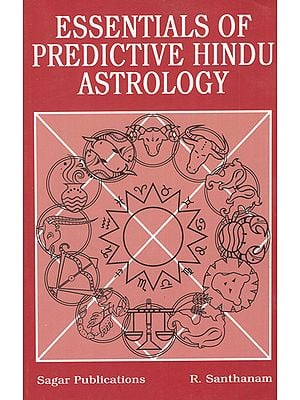Essentials of Predictive Hindu Astrology