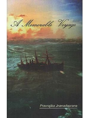 A Memorable Voyage (Based On Sister Nivedita's Voyage to London with Swami Vievekananda in 1899)