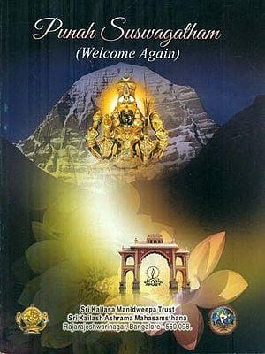 Punah Suswagatham (Welcome Again)