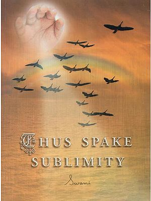 Thus Spake Sublimity Part-I
