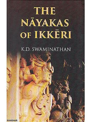 The Nayakas of Ikkeri
