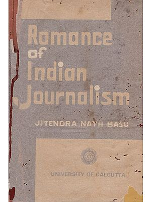Romance of India Journalism (An Old and Rare Book)