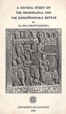 A Critical Study on the Brahmajala and the Samannaphala Suttas (An Old and Rare Book)