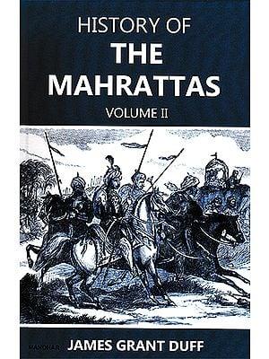 History of The Mahrattas Volume II