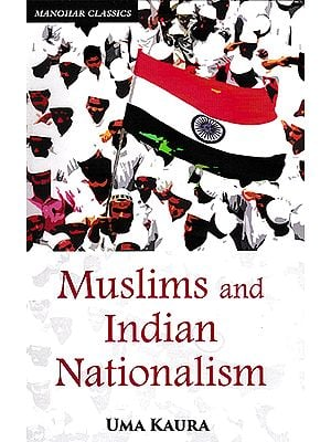 Muslims and Indian Nationalism
