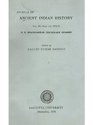 Journal of Ancient Indian History- Vol. IX, Parts 1-2, 1975-76 (An Old and Rare Book)