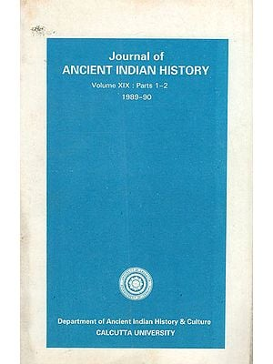 Journal of Ancient Indian History- Volume XIX: Parts 1-2, 1989-90 (An Old Book)