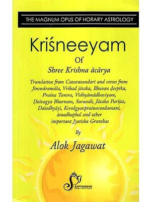 Krisneeyam of Shree Krishna Acarya- The Magnum Opus of Horary Astrology