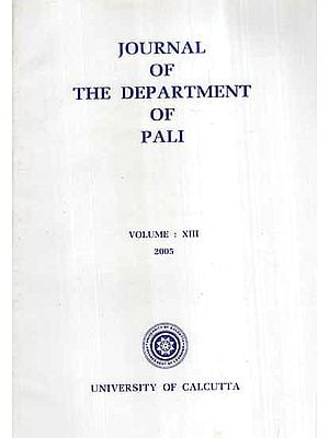 Journal of The Department of Pali- Vol-XIII, 2005
