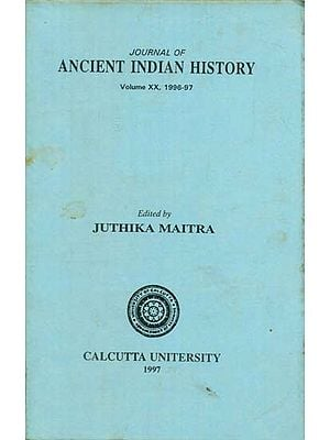 Journal of Ancient Indian History - Volume XX, 1996-97 (An Old and Rare Book)