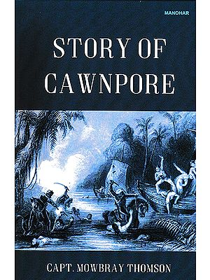 Story of Cawnpore