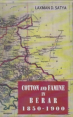 Cotton and Famine in Berar (1850-1900)