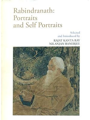 Rabindranath - Portraits and Self Portraits