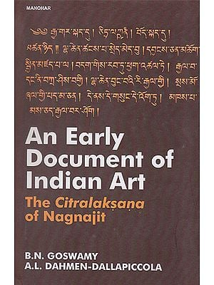An Early Document of Indian Art (The Citralaksana of Nagnajit)