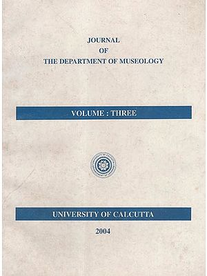 Journal of the Department of Museology, Volume- Three (An Old and Rare Book)