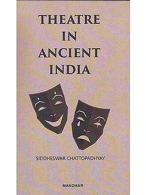 Theatre in Ancient India