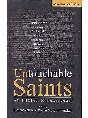 Untouchable Saints (An Indian Phenomenon)