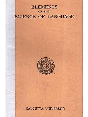 Elements of the Science of Language (An Old and Rare Book)
