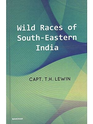 Wild Races of South-Eastern India
