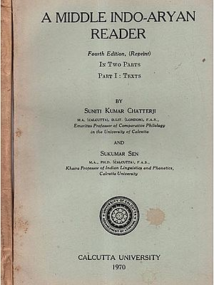 A Middle Indo-Aryan Reader- Set of Two Volumes (An Old and Rare Book)