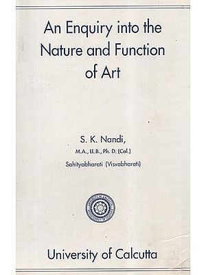 An Enquiry into the Nature and Function of Art (An Old and Rare Book)