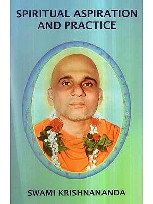 Spiritual Aspiration and Practice