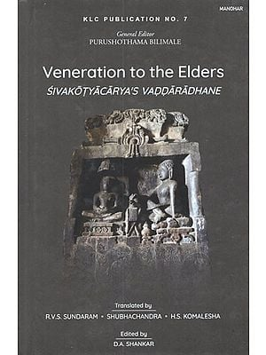 Veneration to the Elders (Sivakotyacarya's Vaddaradhane)