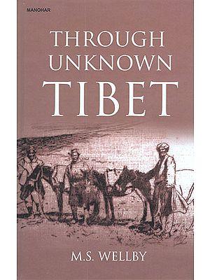 Through Unknown Tibet