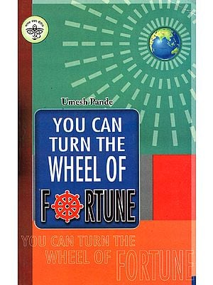 You Can Turn the Wheel of Fortune