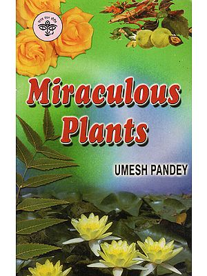 Miraculous Plants (An Old and Rare Book)