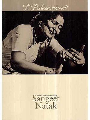T Balasaraswati- Sangeet Natak: Volume LIII, Number 1-4, 2019