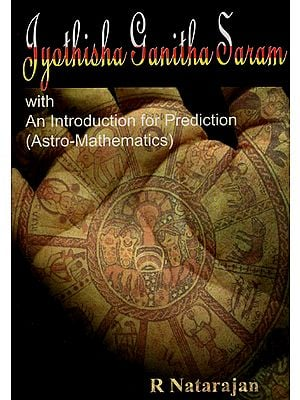 Jyothisha Ganitha Saram with An Introduction for Prediction (Astro-Mathematics)
