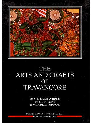 The Arts and Crafts of Travancore