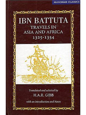 Ibn Battuta Travels in Asia and Africa (1325-1354)