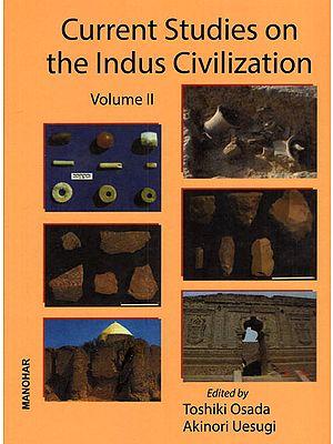 Current Studies on the Indus Civilization