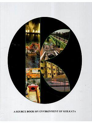 A Source Book on Environment of Kolkata