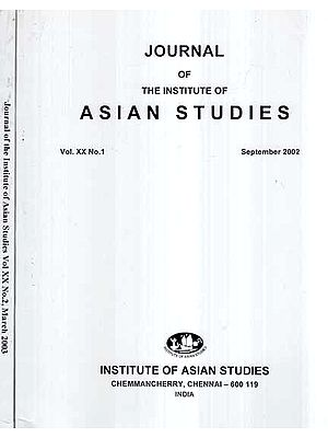 Journal of The Institute of Asian Studies- Vol- XX No.1,2 September 2002,03 (Set of 2 Volumes)