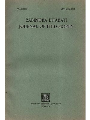 Rabindra Bharati Journal of Philosophy: Vol.X- 2004 (An Old and Rare Book)