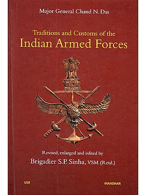 Traditions and Customs of the Indian Armed Forces