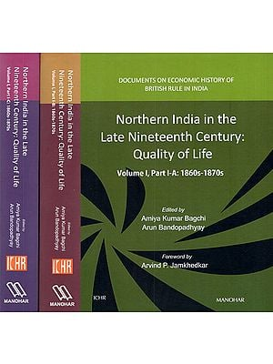 Northern India in the Late Nineteenth Century: Quality of Life- 1860s-1870s (Set of 3 Parts)