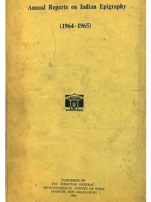 Annual Reports on Indian Epigraphy - 1964: 1965 (An Old and Rare Book)