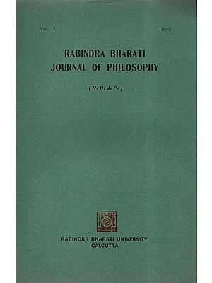 Rabindra Bharati Journal of Philosophy R.B.J.P: Vol.IV- 1998 (An Old and Rare Book)
