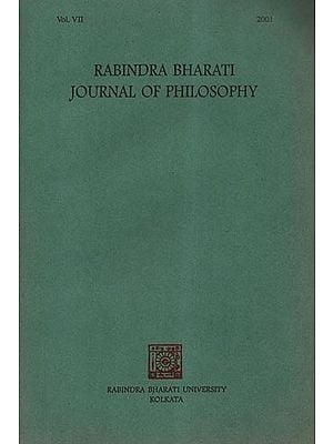 Rabindra Bharati Journal of Philosophy: Vol. VII, 2001 (An Old and Rare Book)