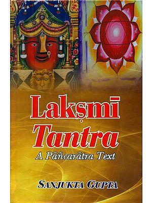 Laksmi Tantra- A Pancaratra Text