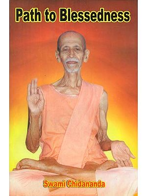 Path to Blessedness- Quintessence of The Ashtanga Yoga of Sage, Maharishi Patanjali