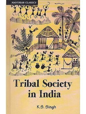 Tribal Society in India