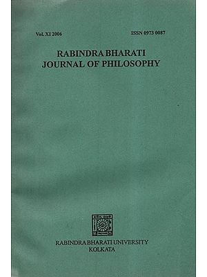 Rabindra Bharati Journal of Philosophy: Vol.XI- 2006 (An Old and Rare Book)