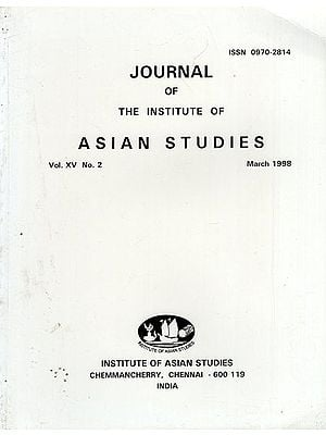 Journal of The Institute of Asian Studies- Vol. XV. No. 2- March 1998 (An Old and Rare Book)