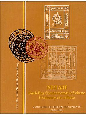 Netaji Birth Day Commemorative Volume Centenary Eve Tribute (An Old and Rare Book)