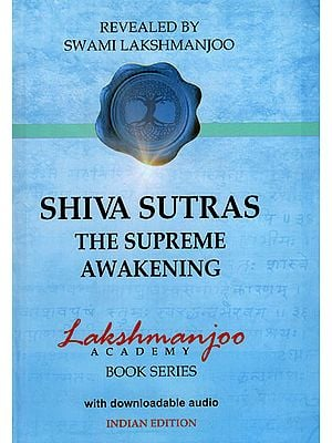 Shiva Sutras The Supereme Awakening